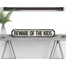 BEWARE OF THE KIDS Vintage Road Sign / Street Sign
